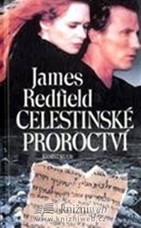 Celestinské proroctví - James Redfield